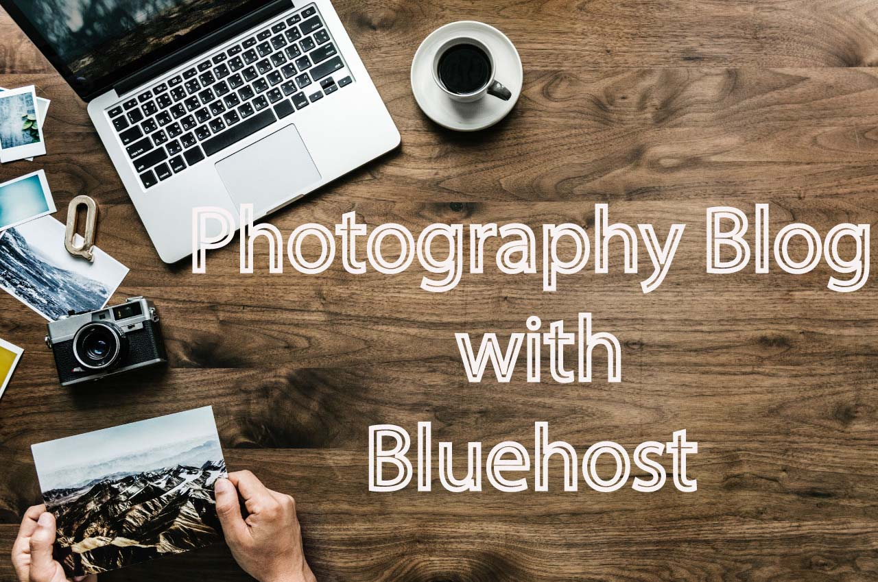 photography-blog-with-bluehost